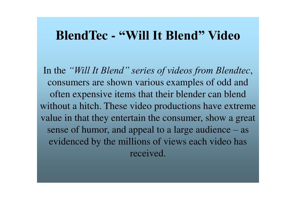 "BlendTec - ""Will It Blend"" Video"