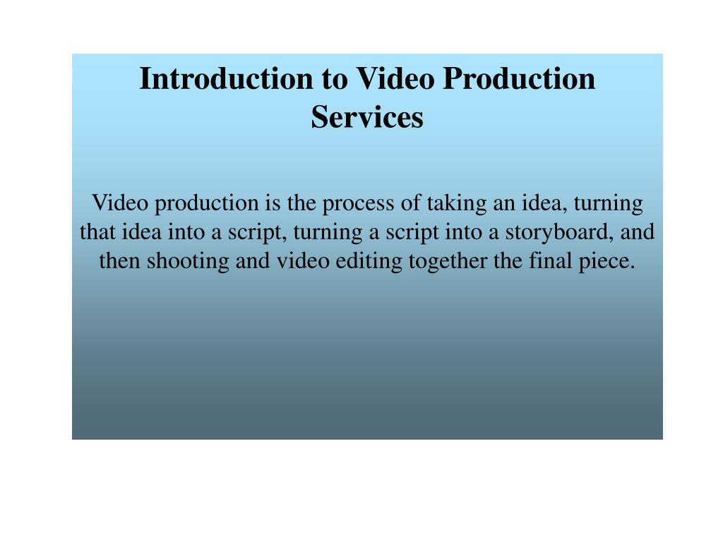 Introduction to Video Production Services