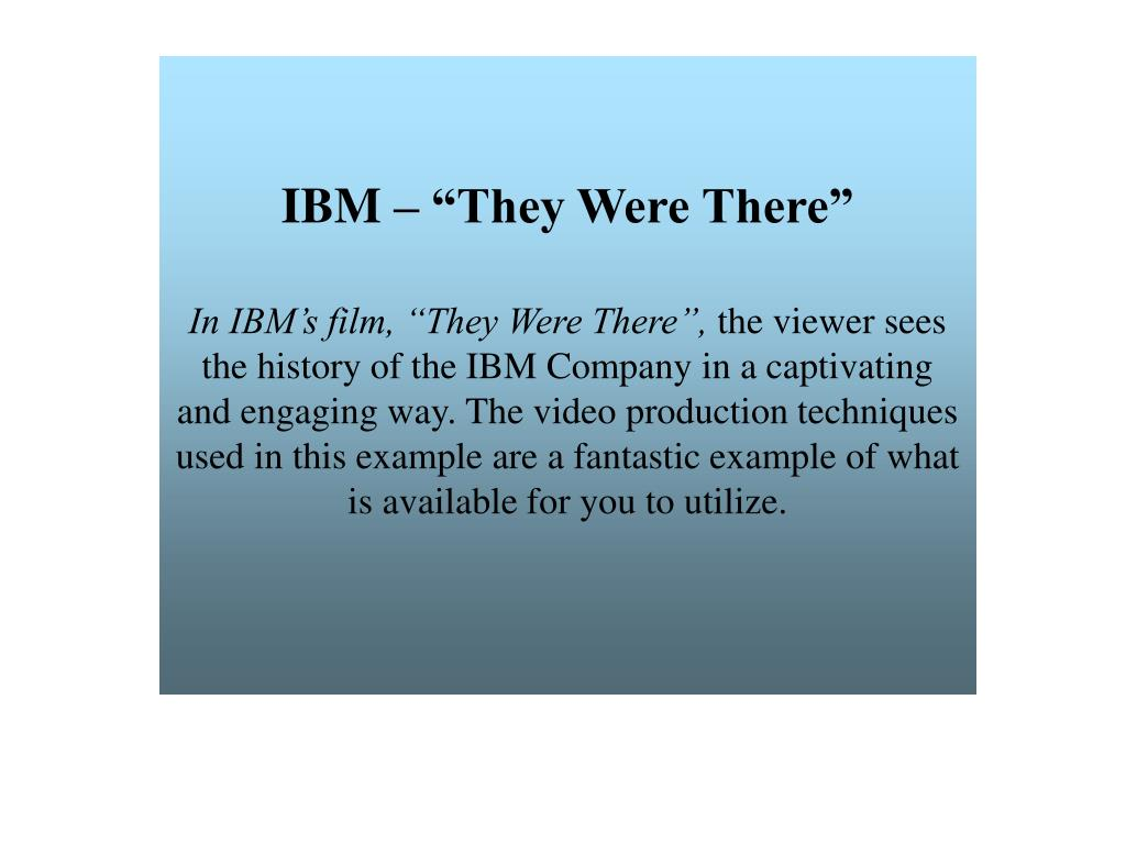 """IBM – """"They Were There"""""""