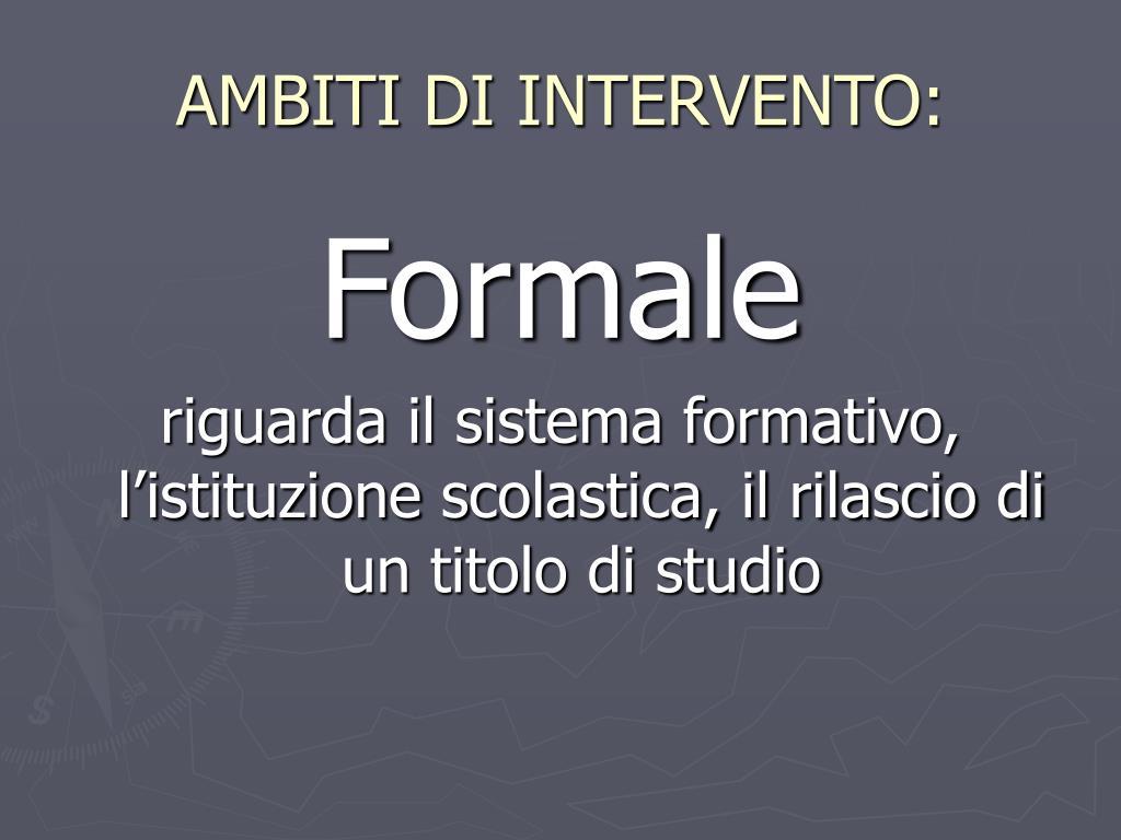 AMBITI DI INTERVENTO: