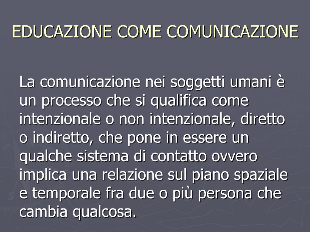 EDUCAZIONE COME COMUNICAZIONE