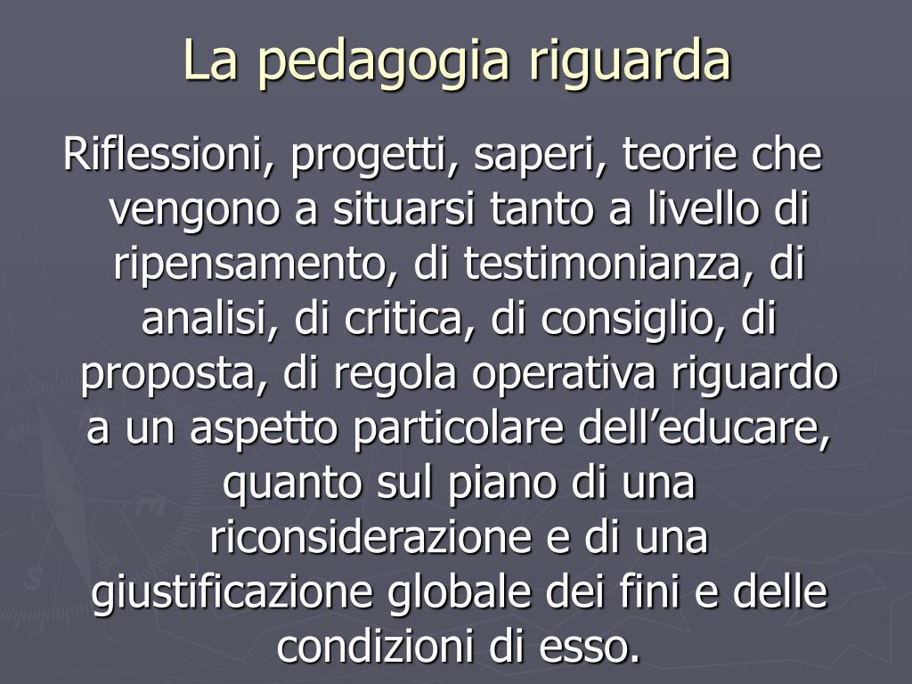 La pedagogia riguarda