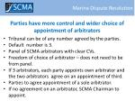 parties have more control and wider choice of appointment of arbitrators