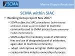 scma within siac