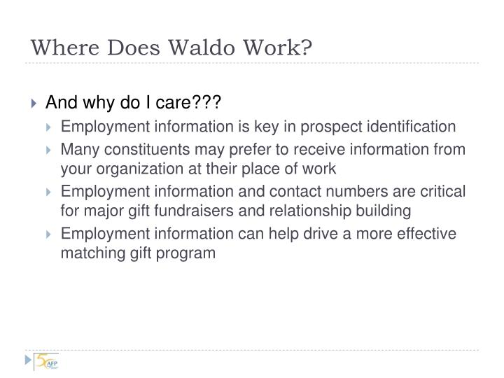 Where does waldo work