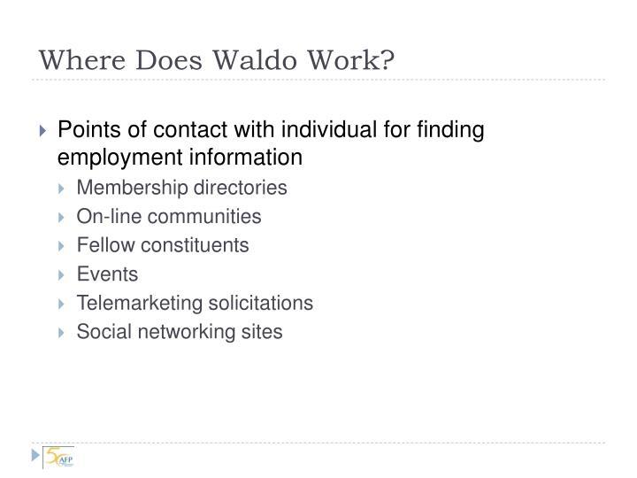 Where Does Waldo Work?