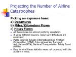 projecting the number of airline catastrophes15