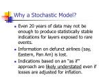 why a stochastic model8