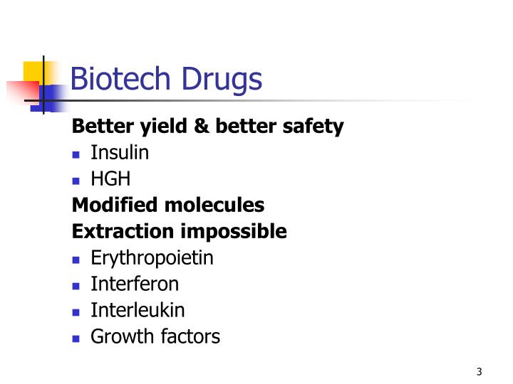 Biotech drugs