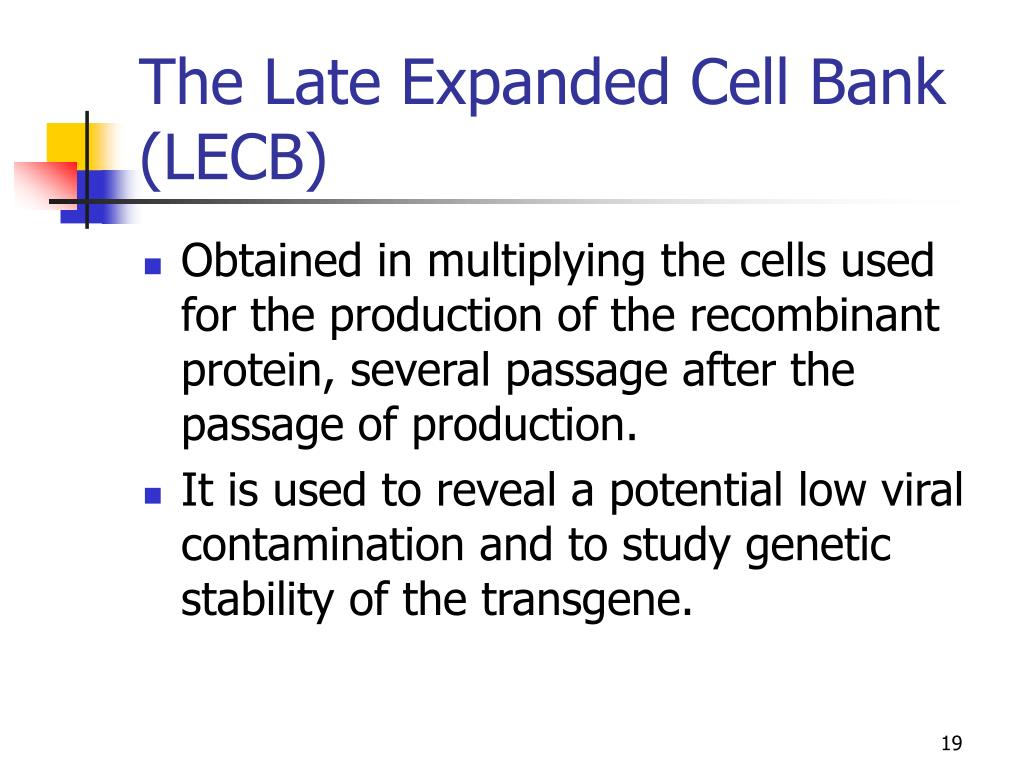 The Late Expanded Cell Bank (LECB)