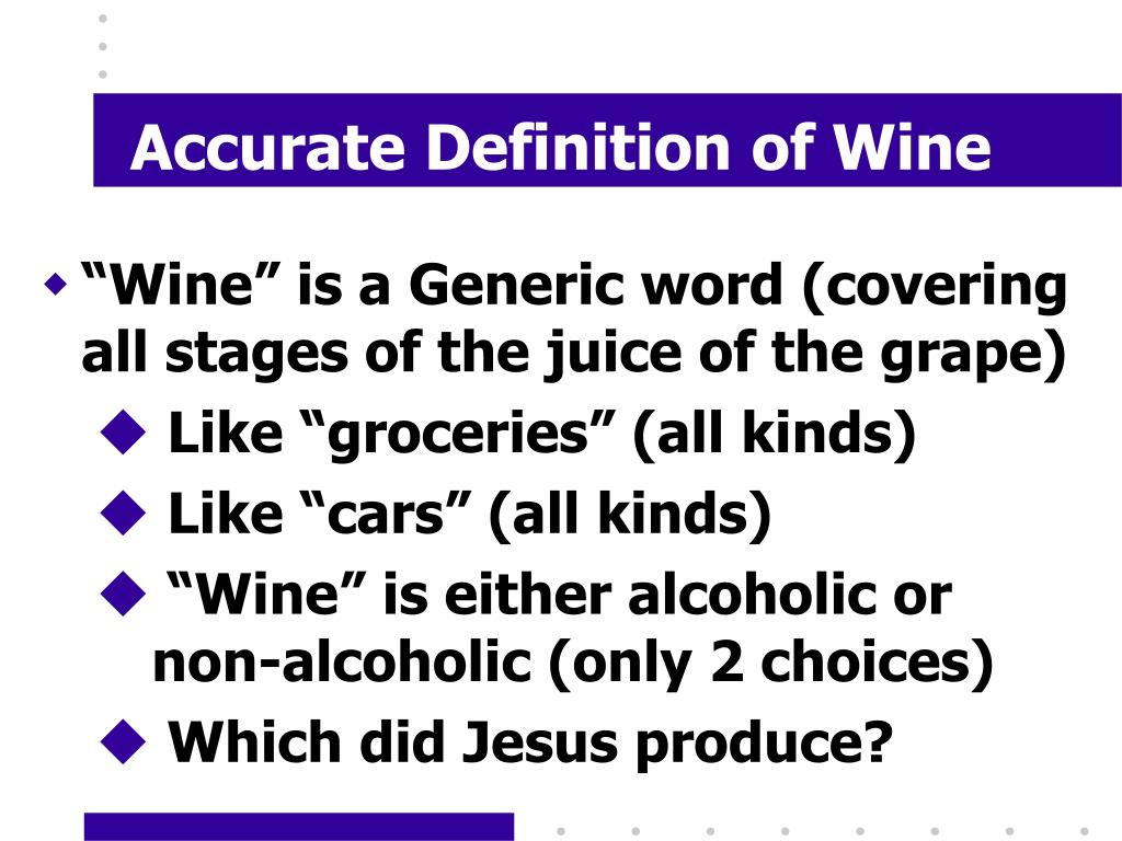 Accurate Definition of Wine