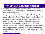 wine can be either meaning4