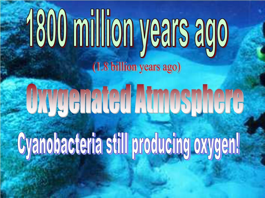1800 million years ago