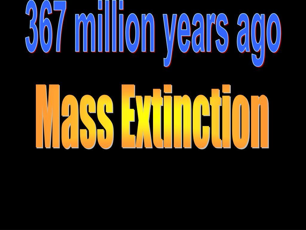 367 million years ago