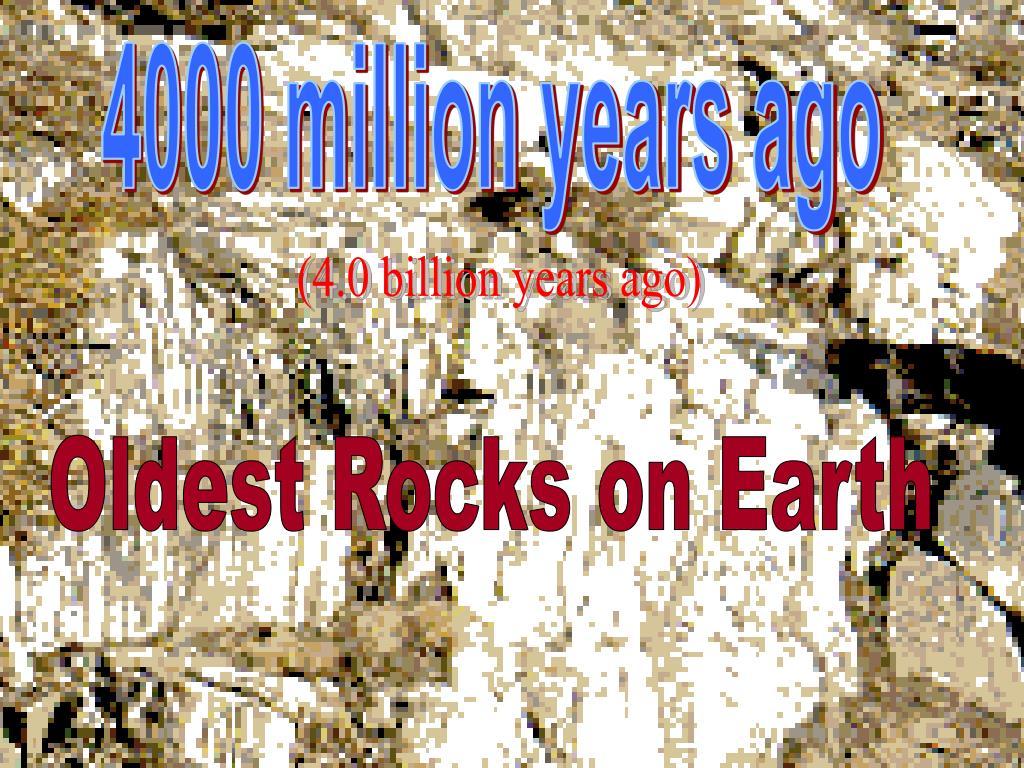 4000 million years ago