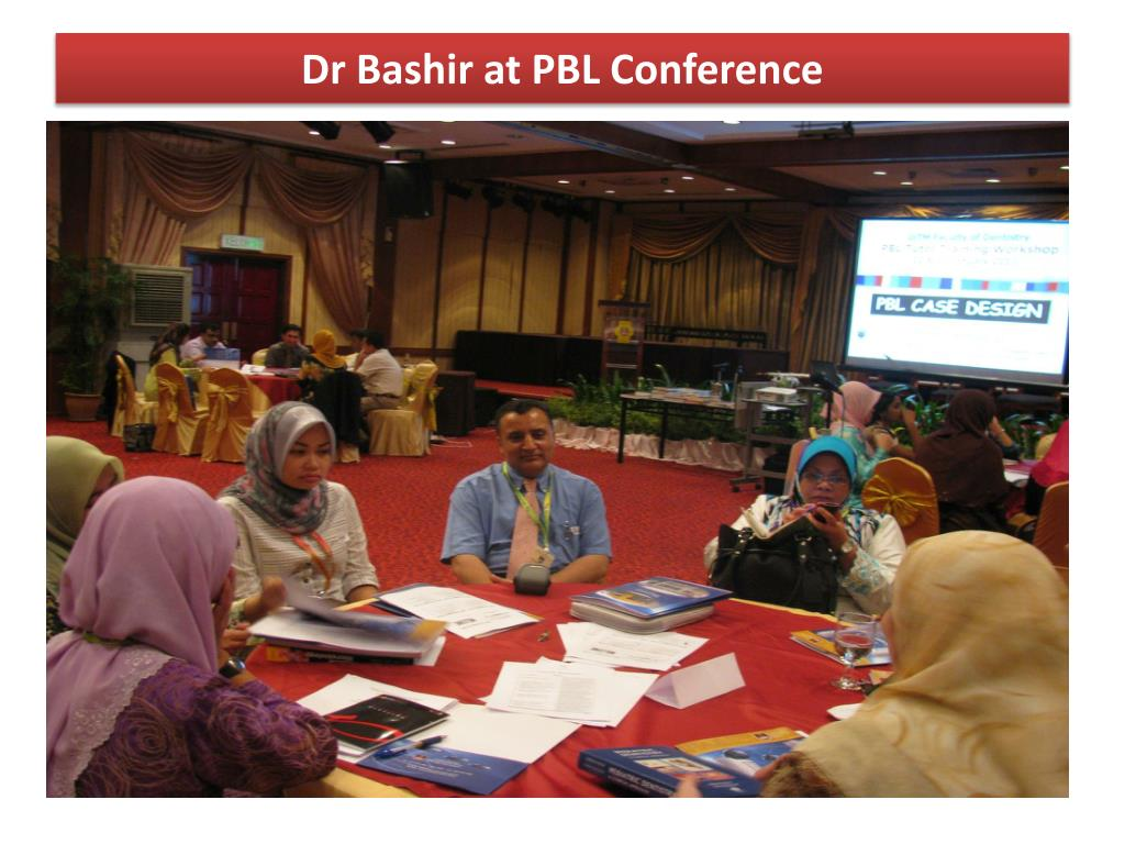 Dr Bashir at PBL Conference