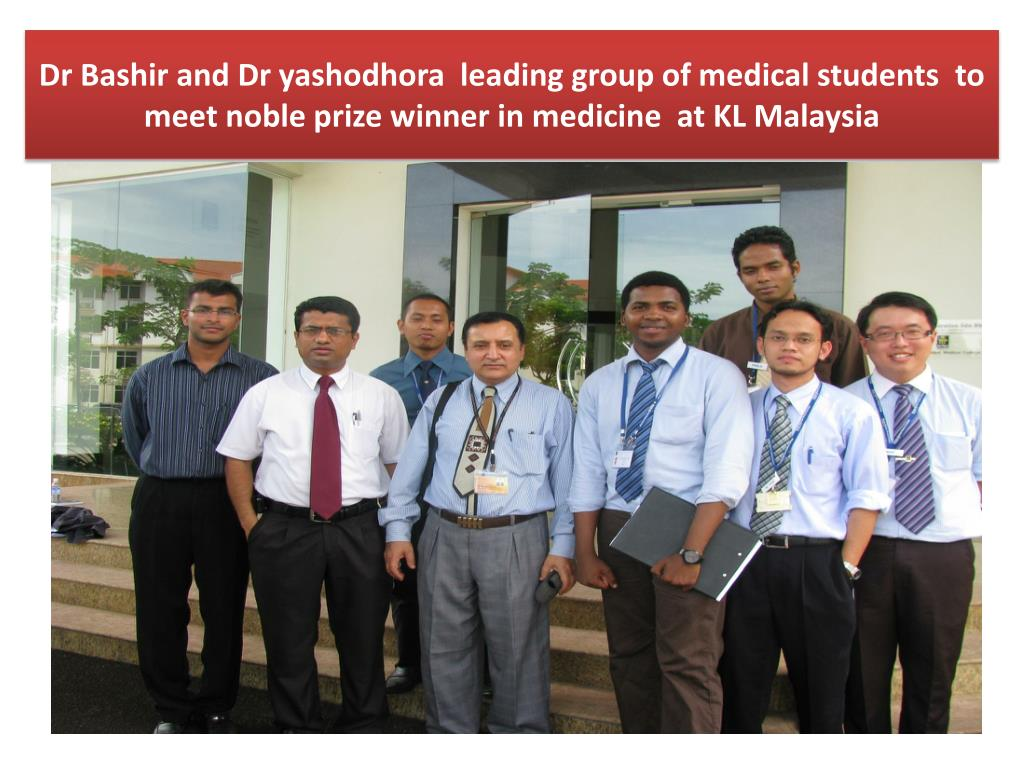 Dr Bashir and Dr yashodhora  leading group of medical students  to meet noble prize winner in medicine  at KL Malaysia