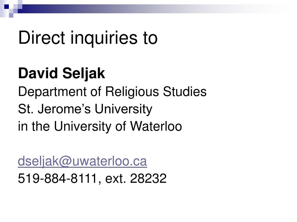 Direct inquiries to
