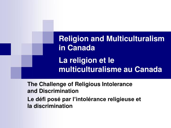 Religion and multiculturalism in canada la religion et le multiculturalisme au canada l.jpg