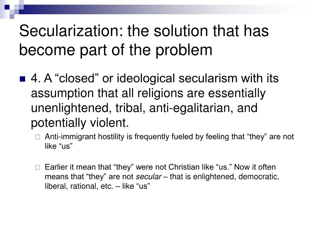 Secularization: the solution that has become part of the problem