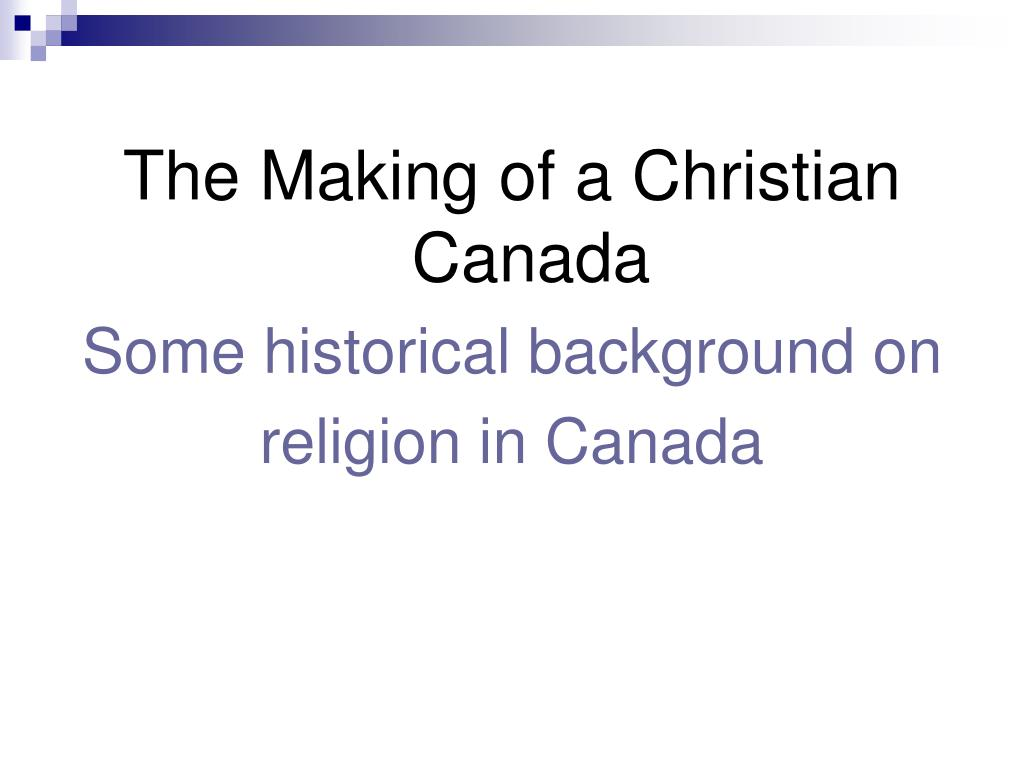 The Making of a Christian Canada