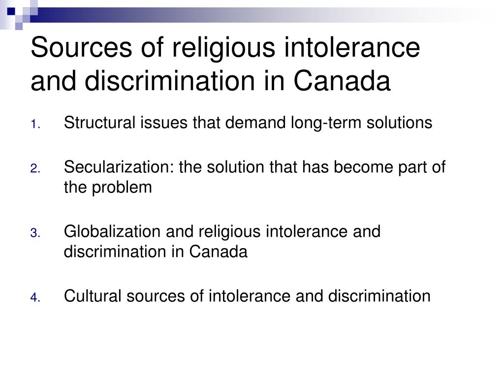 Sources of religious intolerance and discrimination in Canada