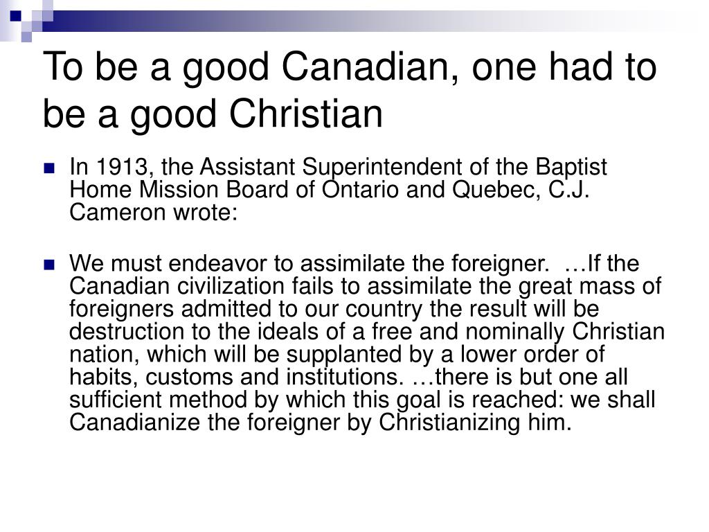 To be a good Canadian, one had to be a good Christian