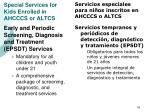 special services for kids enrolled in ahcccs or altcs