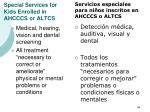 special services for kids enrolled in ahcccs or altcs46