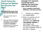 tip 4 know the process for getting the services you need