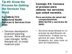 tip 4 know the process for getting the services you need55