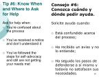 tip 6 know when and where to ask for help