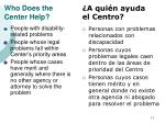 who does the center help11