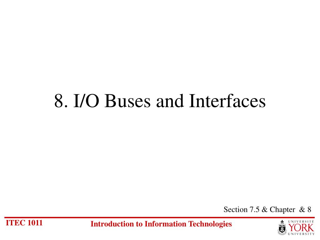 8. I/O Buses and Interfaces