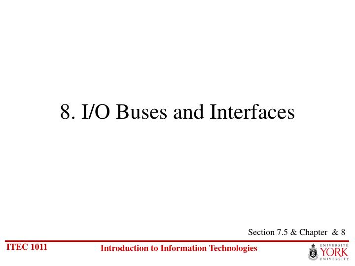 8 i o buses and interfaces