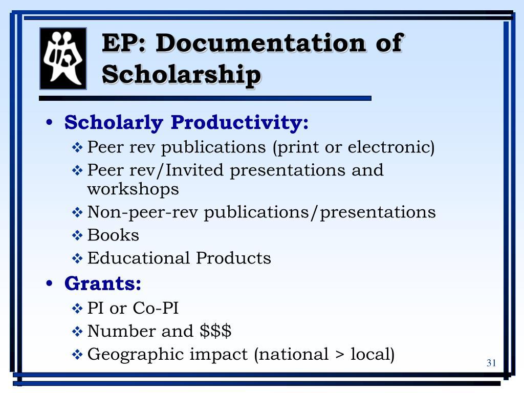 EP: Documentation of Scholarship