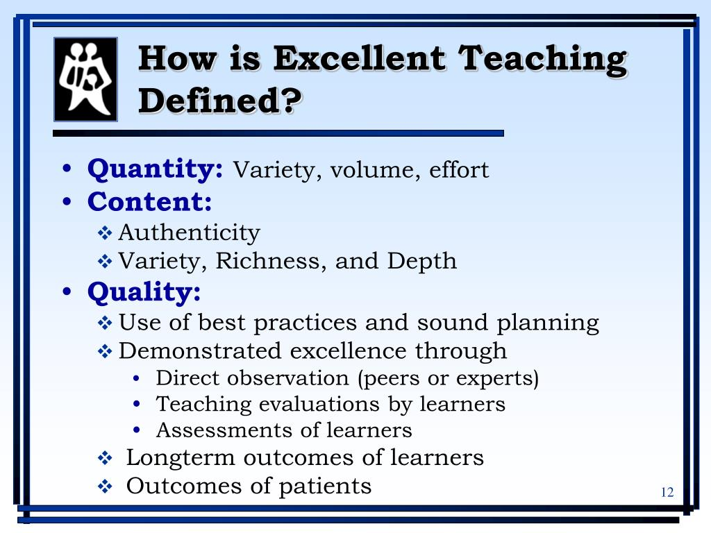 How is Excellent Teaching Defined?