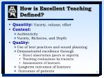 how is excellent teaching defined