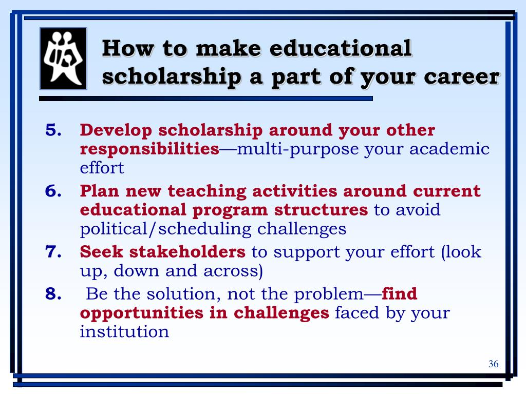 How to make educational scholarship a part of your career