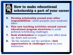 how to make educational scholarship a part of your career36