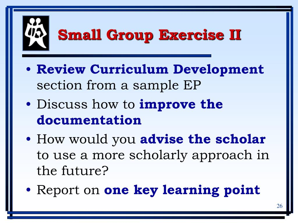 Small Group Exercise II