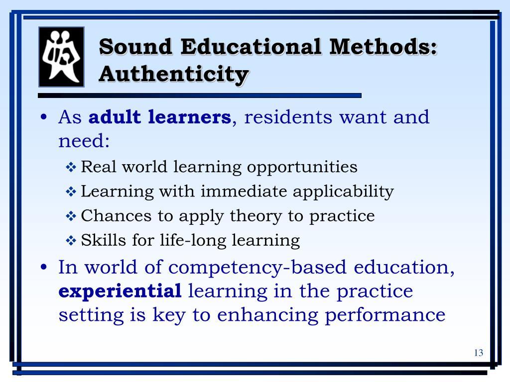Sound Educational Methods: Authenticity