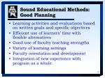 sound educational methods good planning
