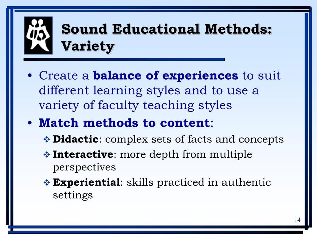 Sound Educational Methods: Variety