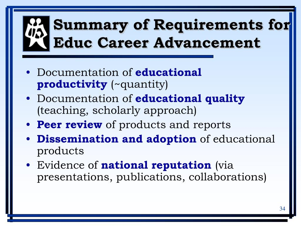 Summary of Requirements for Educ Career Advancement