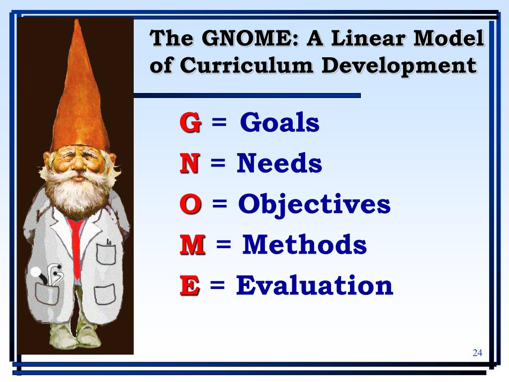 The GNOME: A Linear Model of Curriculum Development