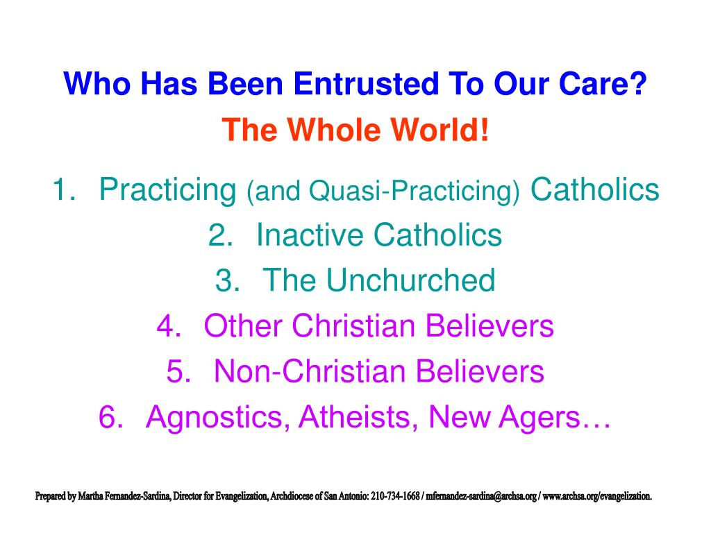 Who Has Been Entrusted To Our Care?