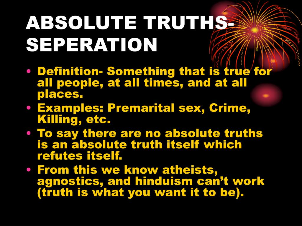 ABSOLUTE TRUTHS-SEPERATION