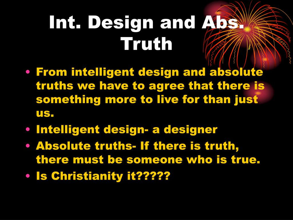 Int. Design and Abs. Truth