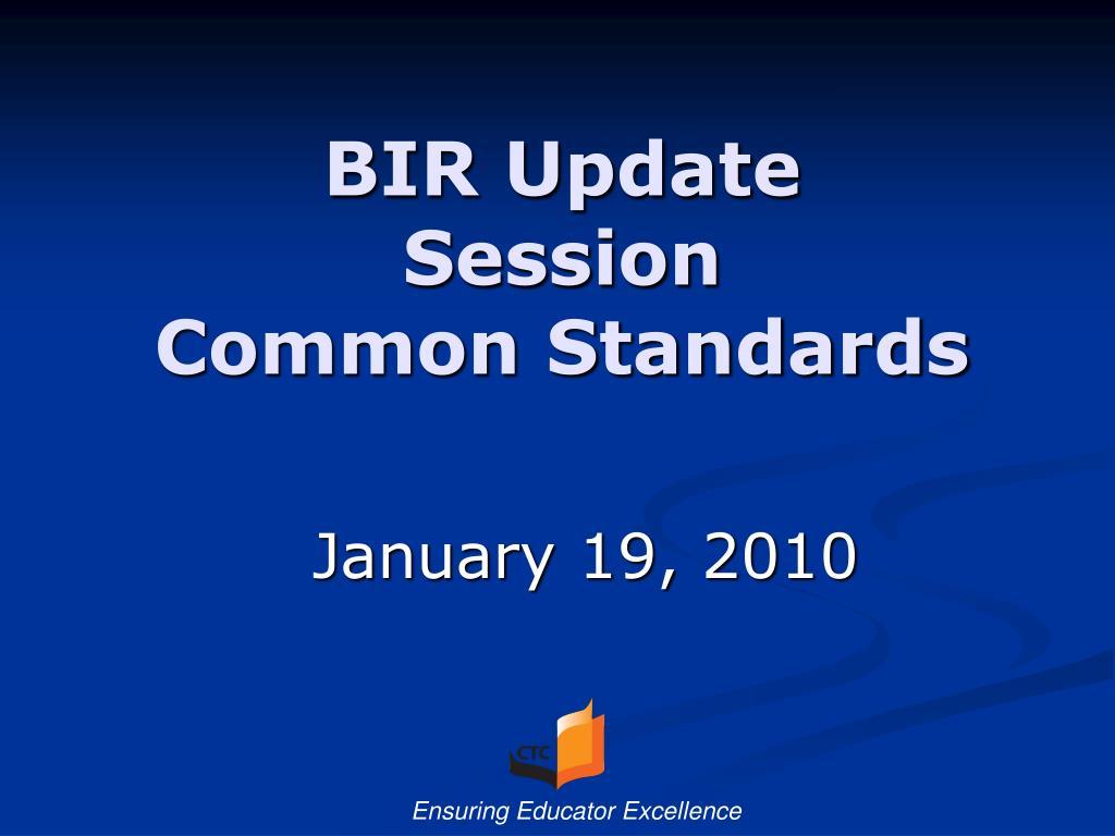 BIR Update